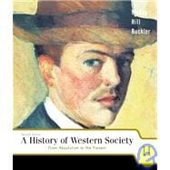A History of Western Society II: From Absolutism to the Present, Chapters 16-31