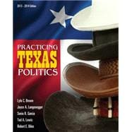 Practicing Texas Politics (with CourseReader 0-30: Texas Politics Printed Access Card)
