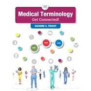 Medical Terminology Get Connected! Plus MyMedicalTerminologyLab with Pearson eText -- Access Card Package