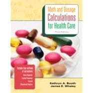 MP Math & Dosage Calculations for Health Care w/Student CD MP Math & Dosage w/Student CD