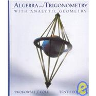 Algebra and Trigonometry with Analytic Geometry (With CD-ROM)