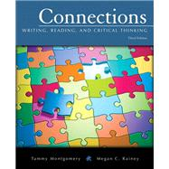 Connections Writing, Reading, and Critical Thinking with NEW MyWritingLab -- Access Card Package