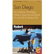 Fodor's San Diego : The Guide for All Budgets, Where to Stay, Eat, and Explore on and off the Beaten Path
