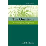 Ten Questions : A Sociological Perspective