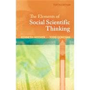 The Elements of Social Scientific Thinking, 10th Edition