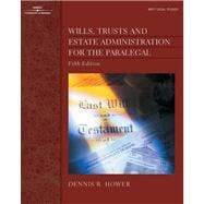 Wills, Trusts and Estate Administration for the Paralegal