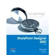 Exploring with Microsoft SharePoint Designer 2007,  Brief