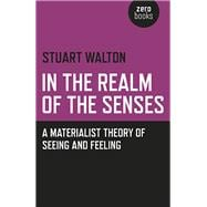 In the Realm of the Senses 9781782790518R