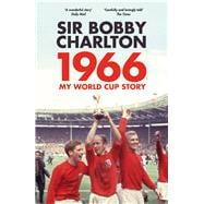 1966, My World Cup Story 9780224100519R