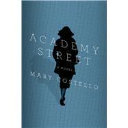 Academy Street A Novel 9780374100520R
