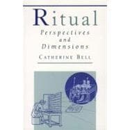 Ritual Perspectives and Dimensions