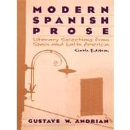 Modern Spanish Prose : Literary Selections from Spain and Latin America