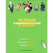 Human Communication in Society (with MyCommunicationLab with E-Book Student Access Code Card)
