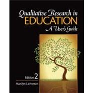 Qualitative Research in Education : A User's Guide