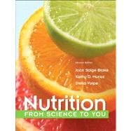 Nutrition From Science to You Plus MasteringNutrition with MyDietAnalysis with Pearson eText -- Access Card Package