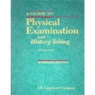 A Guide to Physical Examination and History Taking/a Guide to Clinical Thinking