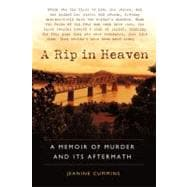 Rip in Heaven : A Memoir of Murder and Its Aftermath