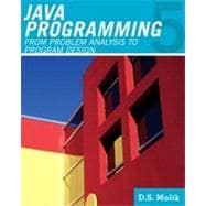 Java� Programming From Problem Analysis to Program Design