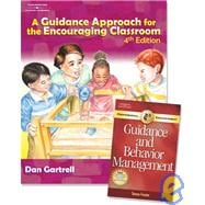 A Guidance Approach to the Encouraging Classroom 4th Edition with Guidance and Behavior PETS Package.