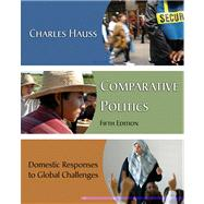 Comparative Politics Domestic Responses to Global Challenges
