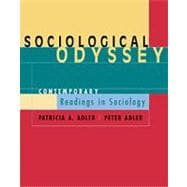 Sociological Odyssey Contemporary Readings in Sociology (with InfoTrac)