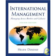 International Management : Managing Across Borders and Cultures