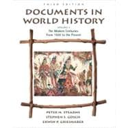Documents in World History, Volume II The Modern Centuries (from 1500 to the present)