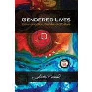 Gendered Lives: Communication, Gender and Culture, 9th Edition