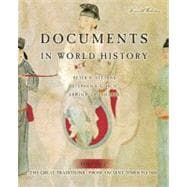 Documents in World History: The Great Tradition, Volume 1 (From Ancient Times to 1500)