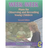 Week by Week : Plans for Observing and Recording Young Children