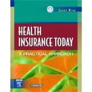 Health Insurance Today : A Practical Approach