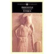 The Ethics of Aristotle The Nicomachean Ethics