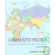 Comparative Politics : Domestic Responses to Global Challenges