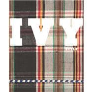 Ivy Style : Radical Conformists