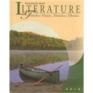 Prentice Hall Literature: Timeless Voices, Timeless Themes : Gold
