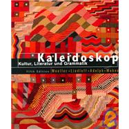 Kaleidoscope : Kultur, Literatur und Grammatik