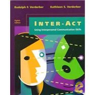 Inter-Act : Using Interpersonal Communication Skills
