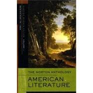 The Norton Anthology of American Literature: Beginnings to 1865 V. 1