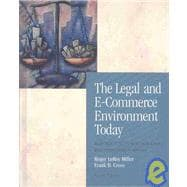 The Legal and E-Commerce Environment Today Business in its Ethical, Regulatory and International Setting