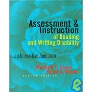 Assessment and Instruction of Reading and Writing Disability : An Interactive Approach