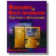 Management of Health Information Functions & Applications