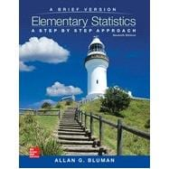 Elementary Statistics: A Brief Version: A Step By Step Approach, 7th Edition