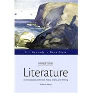 Literature An Introduction to Fiction, Poetry, Drama, and Writing, Portable Edition Plus MyLiteratureLab with The Literature Collection eText -- Access Card Package