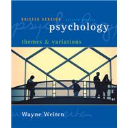 Psychology Themes and Variations, Briefer Edition (with Concept Charts)