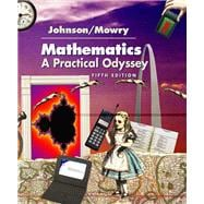 Mathematics A Practical Odyssey (with InfoTrac)