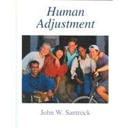 Human Adjustment : John W. Santrock