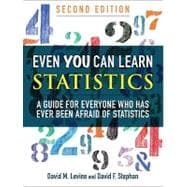 Even You Can Learn Statistics A Guide for Everyone Who Has Ever Been Afraid of Statistics