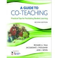 A Guide to Co-Teaching; Practical Tips for Facilitating Student Learning