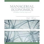 Managerial Economics: A Problem-Solving Approach, 2nd Edition