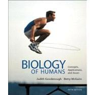 Biology of Humans: Concepts, Applications, and Issues Plus MasteringBiology with eText -- Access Card Package
